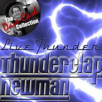 Thunderclap Newman - Live Thunder - [The Dave Cash Collection]