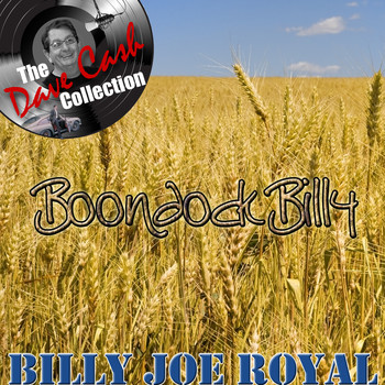 Billy Joe Royal - Boondock Billy - [The Dave Cash Collection]