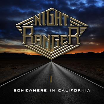 Night Ranger - Somewhere in California