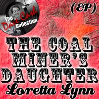 Loretta Lynn - The Coal Miner's Daughter EP - [The Dave Cash Collection]