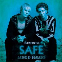 Jason and deMarco - Safe Remixes