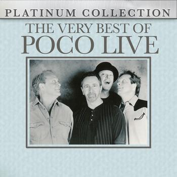 Poco - The Very Best of Poco - Live
