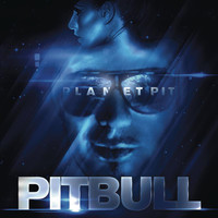 Pitbull - Planet Pit (Explicit)