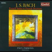 Paul Parsons - French Overture & French Suites by Bach