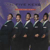 The Five Keys - Capitol Collectors Series