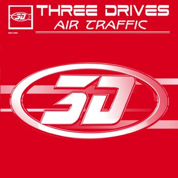 Three Drives - Air Traffic