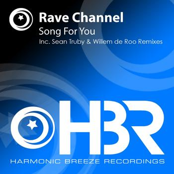 Rave CHannel - Song For You