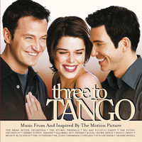 Various Artists - Three To Tango Music From And Inspired By The Motion Picture