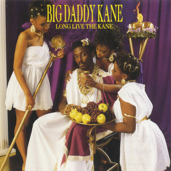 Big Daddy Kane - Long Live The Kane (Explicit)