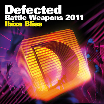 Various Artists - Defected Battle Weapons 2011 Ibiza Bliss