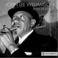 John Lee Williamson - Shake The Boogie