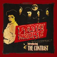 The Contrast - Perfect Disguise: Introducing The Contrast