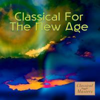 Various Artists - Classical for the New Age