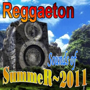 Sounds of Summer - Reggaeton Sounds of Summer 2011