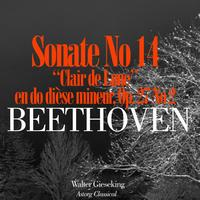 Walter Gieseking - Beethoven : Sonate No. 14 en do dièse mineur, Op. 27 No. 2 'Clair de Lune'