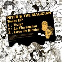 Peter & The Magician - Twist - EP