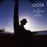Gota - In The Mood For Hawaii