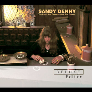 Sandy Denny - The North Star Grassman and The Ravens (Deluxe Edition)