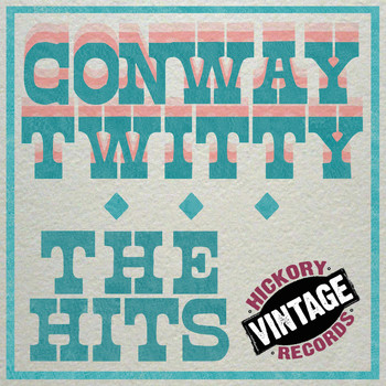 Conway Twitty - The Hits