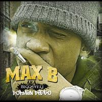 Max B - Biggaveli (Explicit)