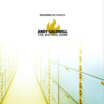 Andy Caldwell - The Waiting Game