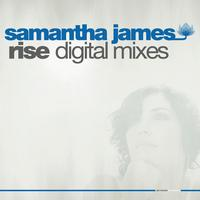 Samantha James - Rise Digital Mixes