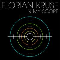 Florian Kruse - In My Scope