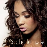 Rochelle - No Air