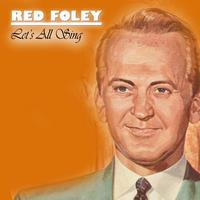 Red Foley - Let´s All Sing