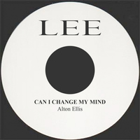 Alton Ellis - Can I Change My Mind