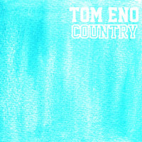 Tom Eno - Country