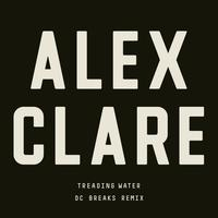 Alex Clare - Treading Water (DC Breaks Remix)