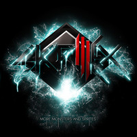 Skrillex - More Monsters and Sprites EP