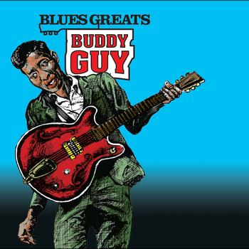 Buddy Guy - Blues Greats: Buddy Guy