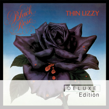 Thin Lizzy - Black Rose (Deluxe Edition)