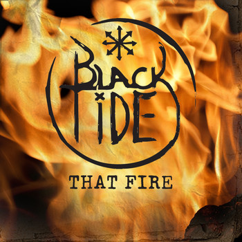 Black Tide - That Fire
