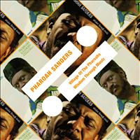 Pharoah Sanders - Village Of The Pharoahs / Wisdom Through Music