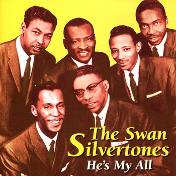 The Swan Silvertones - He's My All
