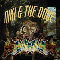 Niki & The Dove - The Fox