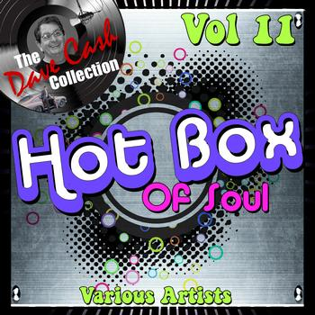 Various Artists - Hot Box of Soul Vol 11 - [The Dave Cash Collection]