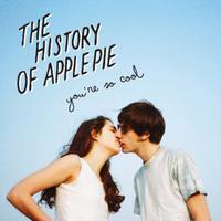 The History Of Apple Pie - You're So Cool