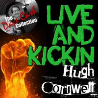 Hugh Cornwell - Live And Kickin' - [The Dave Cash Collection]