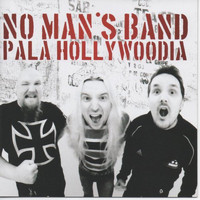No Man's Band - Pala Hollywoodia (Album)