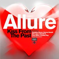 Allure - Kiss From The Past