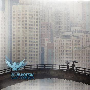 Blue Motion - Stay Forever LP