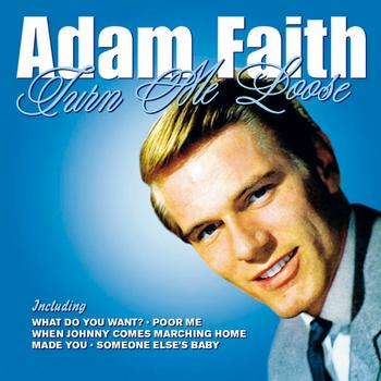 Adam Faith - Turn Me Loose