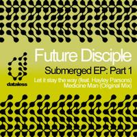 Future Disciple - Submerged EP: Part 1