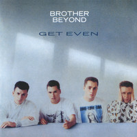 Brother Beyond - Get Even