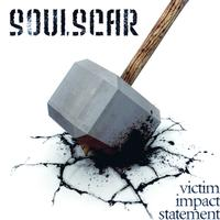 Soulscar - Victim Impact Statement
