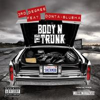 3rd Degree - Body N The Trunk - Single